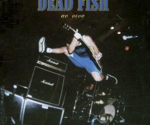Capa_Dead_Fish_Ao_Vivo