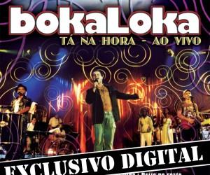 Capa_Bokaloka_Tá_na_hora_Ao_Vivo_Músicas_Extras_do_DVD