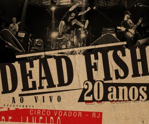 Capa_Dead_Fish_20_Anos_DVD