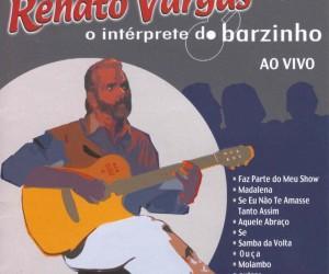 Capa_Renato_Vargar_O_Intérprete_Do_Barzinho_1