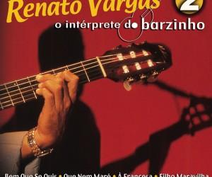 Capa_Renato_Vargar_O_Intérprete_Do_Barzinho_2