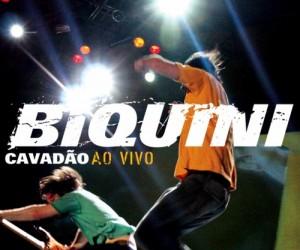 Capa_Biquini_Cavadao_Musicas_Extras_do_DVD