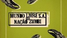 Capa_Mundo_Livre_SA_Vs_Nação_Zumbi