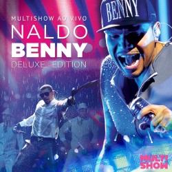 Capa_Naldo_Benny_Multishow_Ao_Vivo_Naldo_Benny _Deluxe_Edition