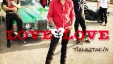Capa_Tianastacia_Love_Love_Single