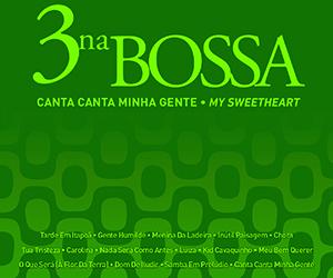 Capa_3NaBossa_Canta_Canta_Minha_Gente