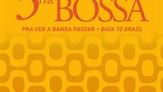 Capa_3NaBossa_Pra_Ver_A_Banda_Passar