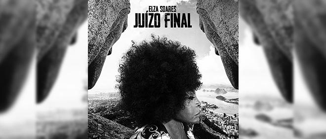 BANNER_DECK_ELZA-SOARES_JUIZO-FINAL