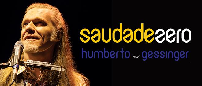 BANNER_DECK_HUMBERTO GESSINGER_SAUDADE ZERO