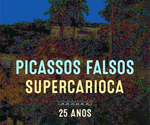 Capa_Picassos_Falsos_Supercarioca_25_Anos
