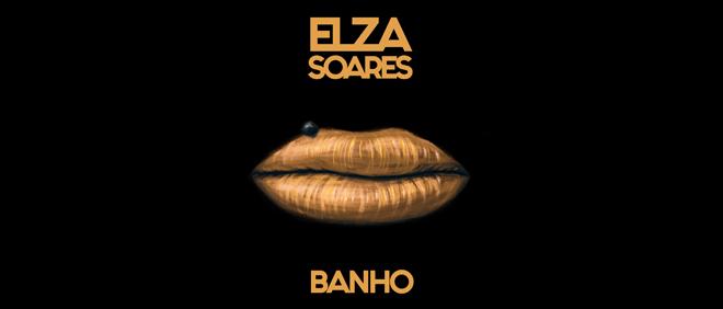 BANNER_DECK_ELZA SOARES_BANHO