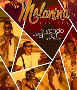 Capa_MelaninaCarioca_Vivendo de Amor Ao Vivo (DVD)
