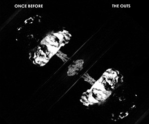 Capa_TheOuts_OnceBefore