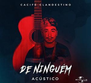 Capa_CacifeClandestino_DeNinguém(Acústico