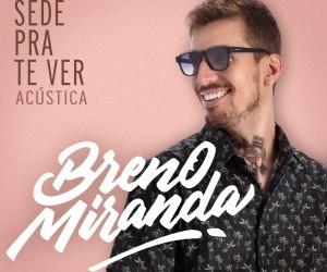 Capa_BrenoMiranda_SedePraTeVer(Acústica)