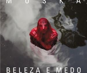 Capa_Moska_BelezaMedo