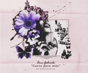 Capa_AnaGabriela_CartaPraMãe