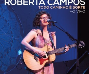 Capa_RobertaCampos_TodoCaminhoéSorteAoVivo