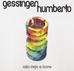 Capa_HumbertoGessinger_NãoVejoAHora