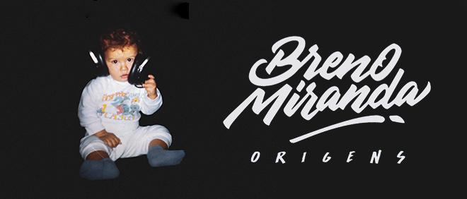 BANNER_DECK_BRENO-MIRANDA_ORIGENS