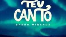 Capa_BrenoMiranda_TeuCanto